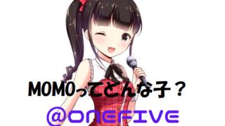 @onefive MOMO